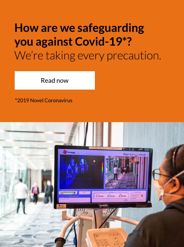 How are we safeguarding you against Covid-19?